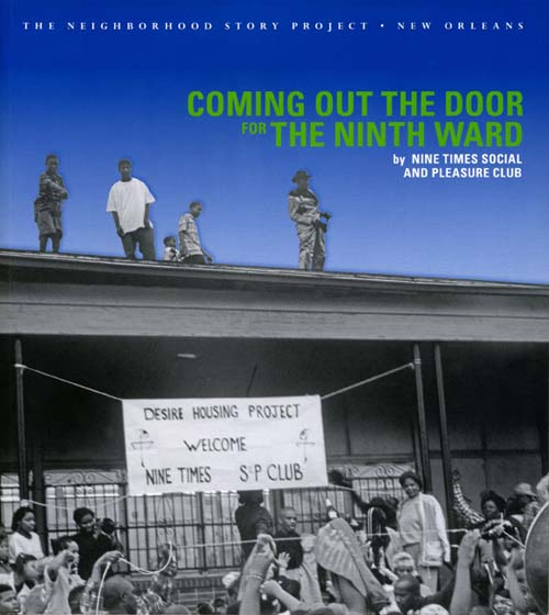 front cover of Coming Out the Door For The Ninth Ward