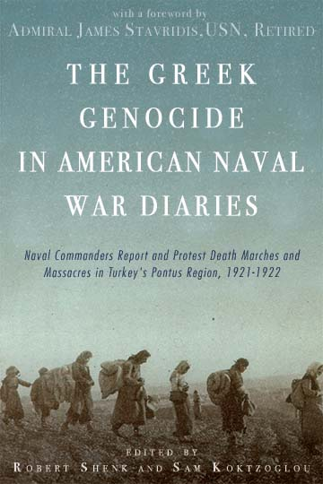 front cover of The Greek Genocide in American Naval War Diaries