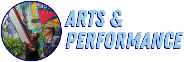 Arts & Performance