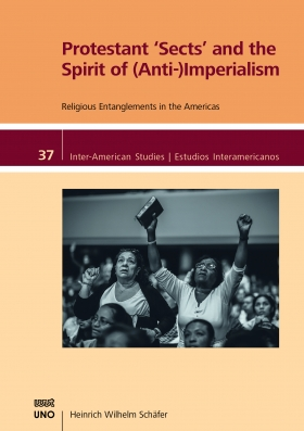 "Protestant ""Sects"" and the Spirit of (Anti-) Imperialism"