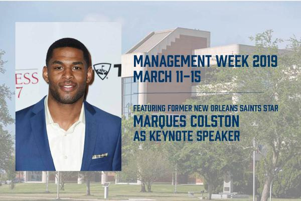 Former New Orleans Saints star wide receiver Marques Colston will deliver keynote address during Management Week at the University of New Orleans.