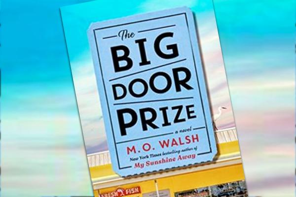 """The Big Door Prize,"" set in a fictional south Louisiana town, is M.O. Walsh's second novel."
