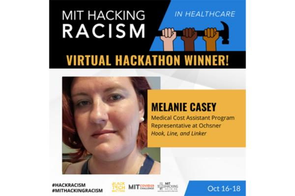 "UNO graduate student Melanie Casey's team, Hook, Line, and Linker, placed first in the MIT Hackathon, ""Hacking Racism in Healthcare"" challenge."